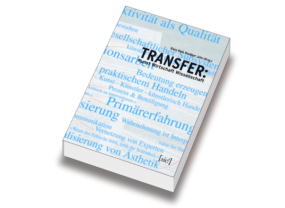 TRANSFER: Kunst Wirtschaft Wissenschaft